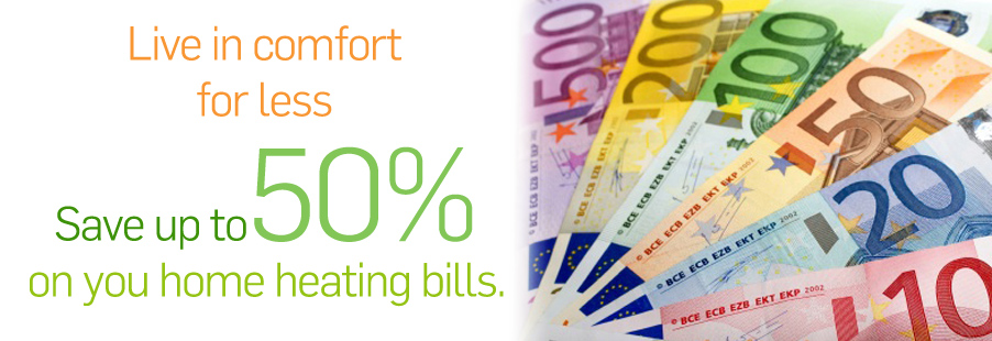 Save up to 50% on your home heating bills
